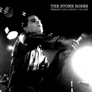 The Stone Roses - Embassy Club London 1985