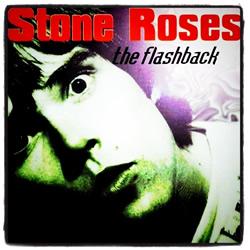 The Stone Roses - Blackpool 1989 aka The Flashback