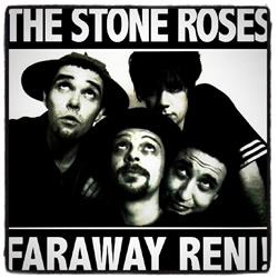 The Stone Roses - Chicago 1995 aka Faraway Reni!